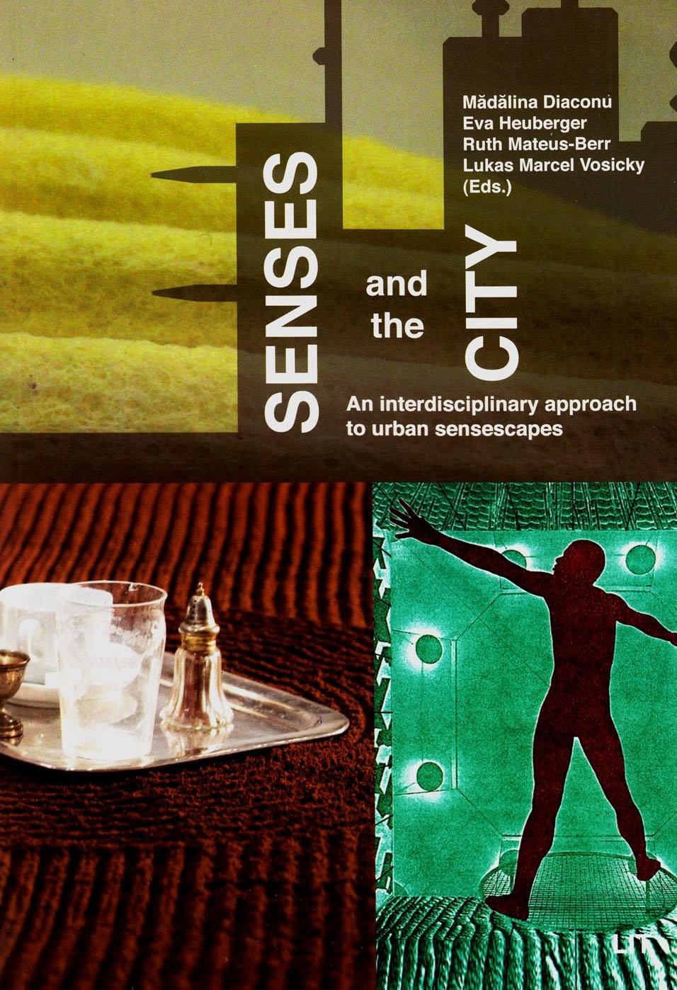 Skyllemiddel og skidenhed: Sanserne og byen