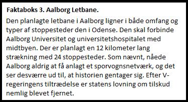 Faktaboks 3. Aalborg Letbane.