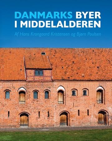 Forsiden på bogen Danmarks byer i Middelalderen, som afslutter det store Projekt Middelalderbyen, der blev påbegyndt i 1977. Bogen dækker byer i det middelalderlige Danmark fra ca. 700 til 1536.