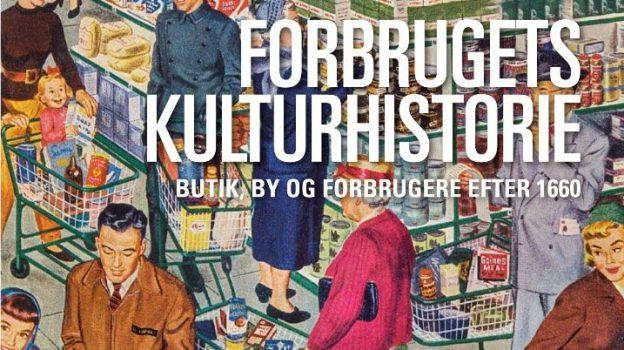 """I dette blogindlæg skriver lektor Karin Cohr Lützen, RUC om antologien """"Forbrugets Kulturhistorie. Butik, by og forbrugere efter 1660"""", der markerer afslutningen på FKK-forskernetværket Shop, Consumer, City, som Dansk Center […]"""